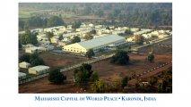 India (Karondi) Maharishi Capital of World Peace