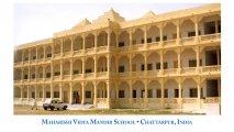 India (Chattarpur) Maharishi Vidya Mandir School